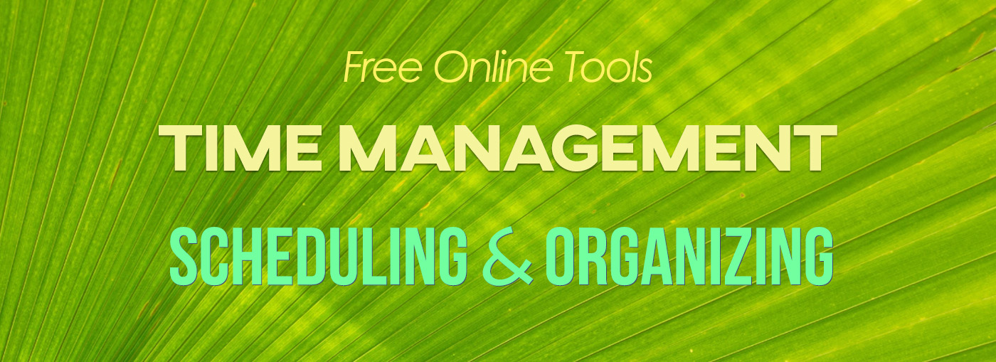 Free Time Management Tools: Scheduling and Organizing