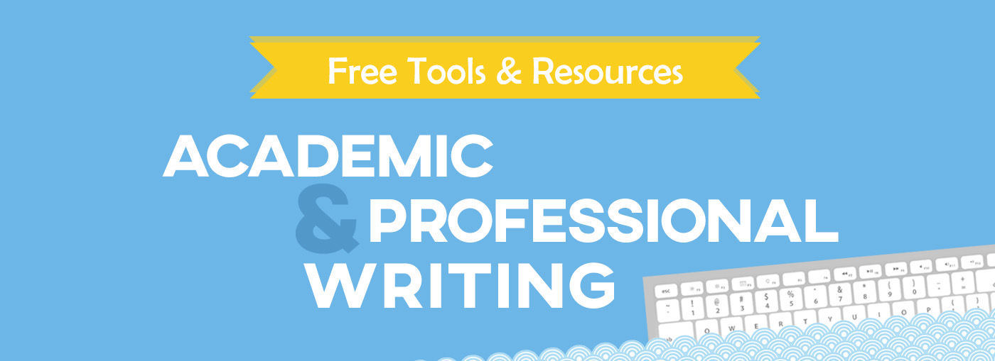 Free Tools and Resources for Academic and Professional Writing