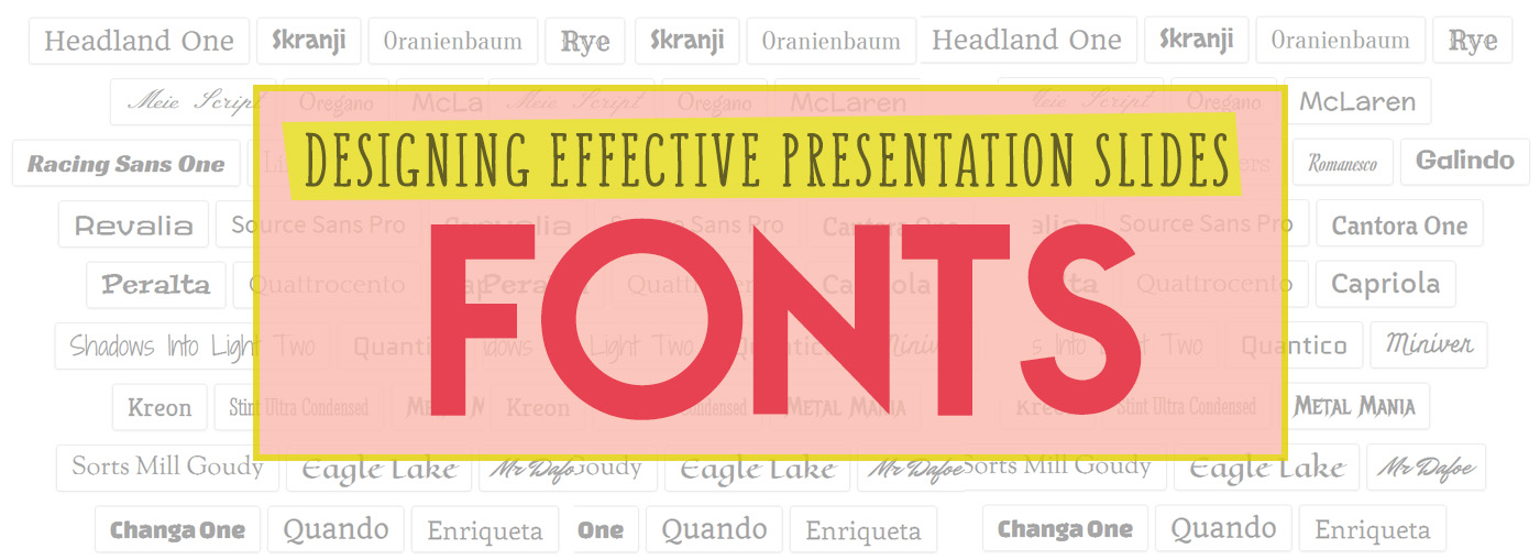 Designing Effective Presentation Slides: Fonts